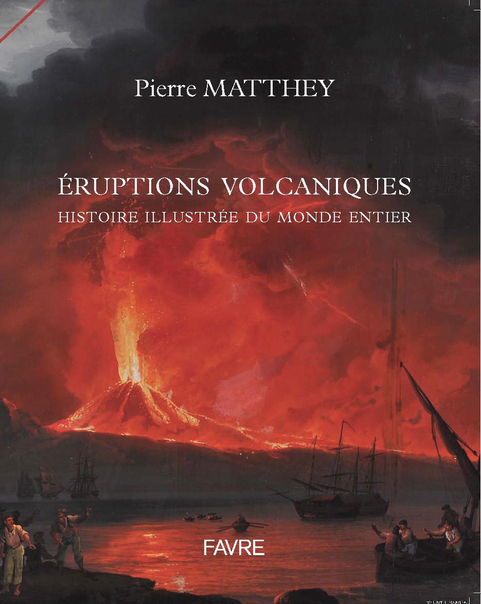 Eruptions Volcaniques Editions Favre